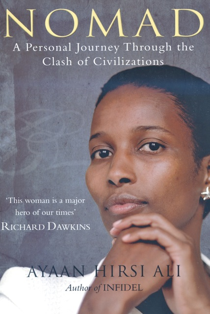 Ayaan Hirsi Ali's Nomad – Excerpts – Roger Sandall